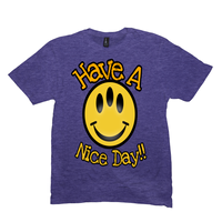 Heather Purple Have a Nice Day Tshirts