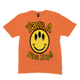 Orange Have a Nice Day Tshirts