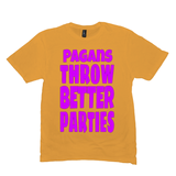 Gold Pagans Throw Better Parties Tshirts