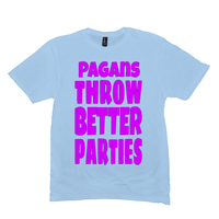 Ice Blue Pagans Throw Better Parties Tshirts