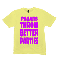 Lemon Yellow Pagans Throw Better Parties Tshirts