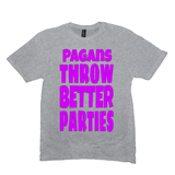 Light Heather Grey Pagans Throw Better Parties Tshirts