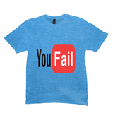 Light Turquoise You Fail Tshirts