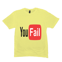 Lemon Yellow You Fail Tshirts