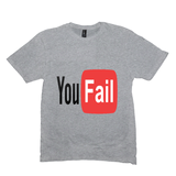 Light Heather Grey You Fail Tshirts