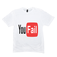 You Fail T-Shirts