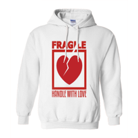 White Fragile Handle with Love Hoodies (No-Zip/Pullover)