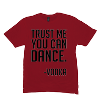 Red Trust Me You Can Dance Tshirts
