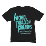 Black Alcohol Tobacco & Firearms T-shirts