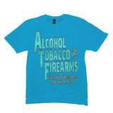 Light Turquoise Alcohol Tobacco & Firearms T-shirts