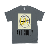 Charcoal UHF and Chill Tshirts