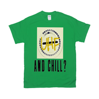Irish Green UHF and Chill Tshirts