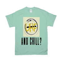 Mint Green UHF and Chill Tshirts