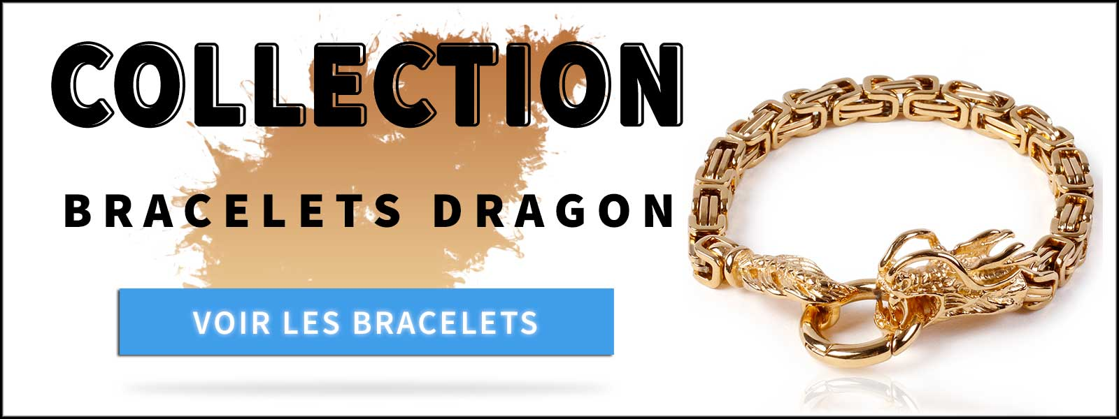 Collection Bracelets Dragon