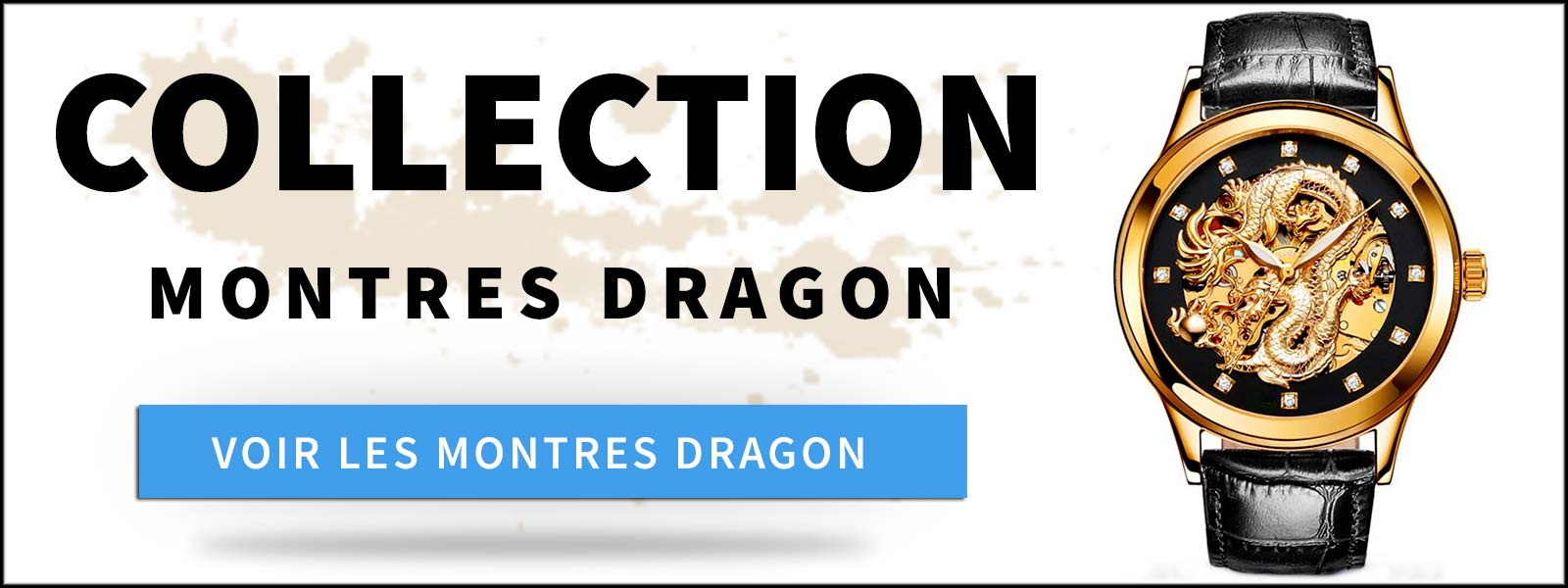 Collection montre dragon