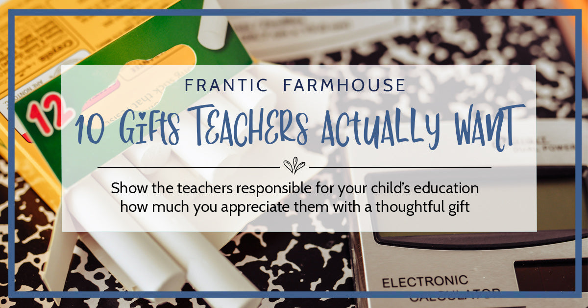 10 Gifts Teachers Actually Want