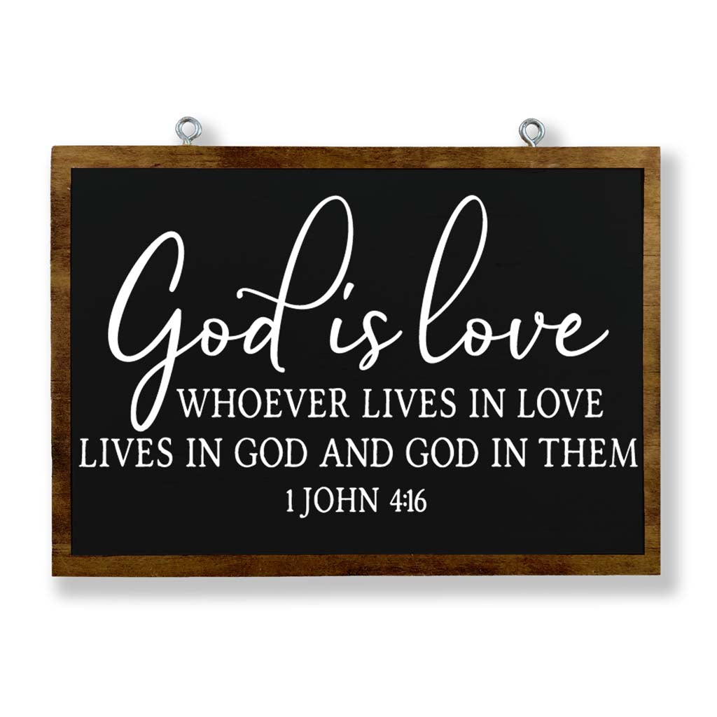 God Is Love: Whoever Lives in Love Lives in God and God In Them (1 John 4:6)