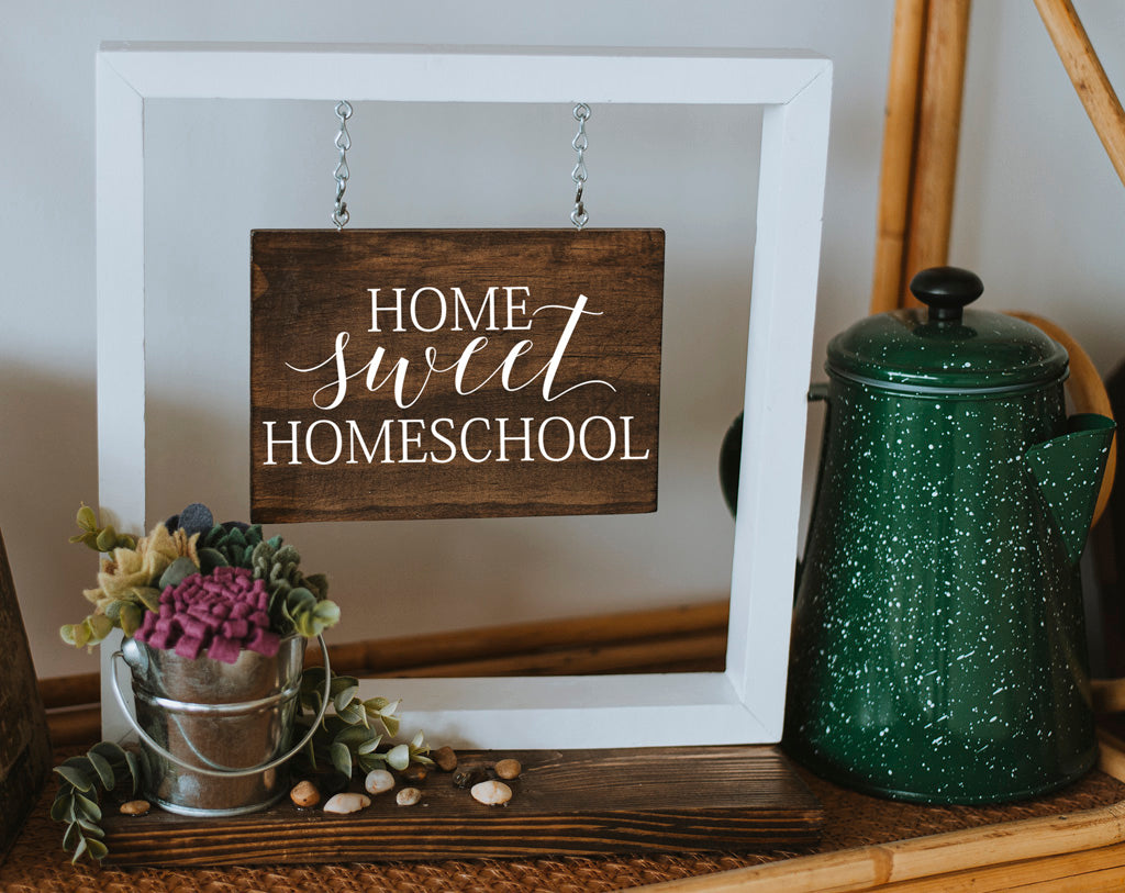 Home Sweet Homeschool Hanging Sign