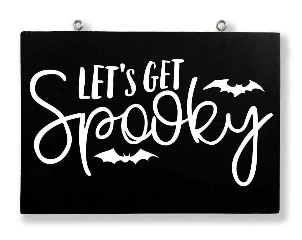 Let's Get Spooky Hanging Sign
