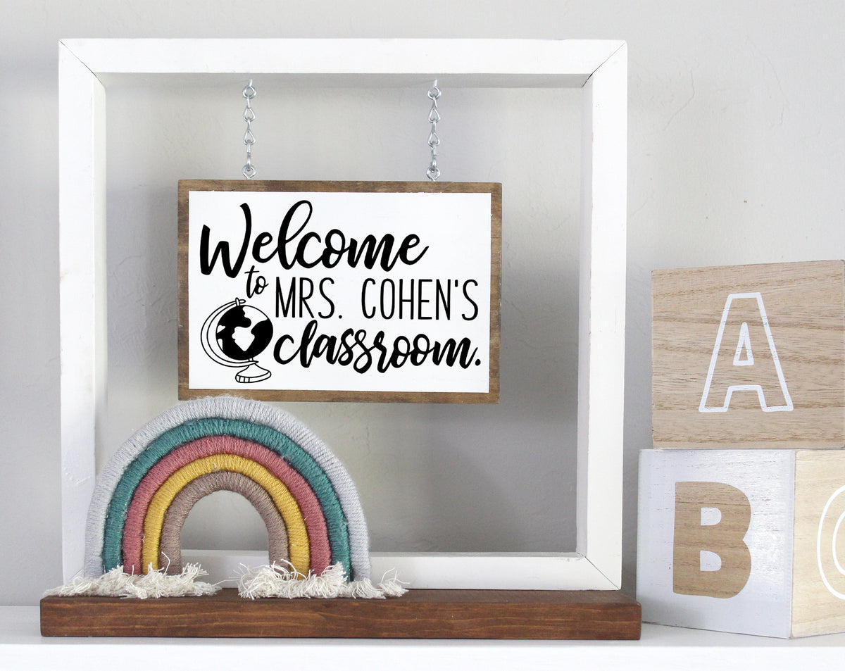 Personalized Welcome To The Classroom Hanging Sign