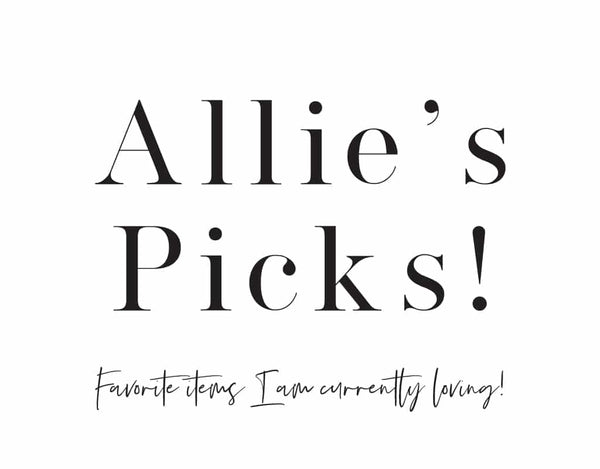 Allie's Picks!!