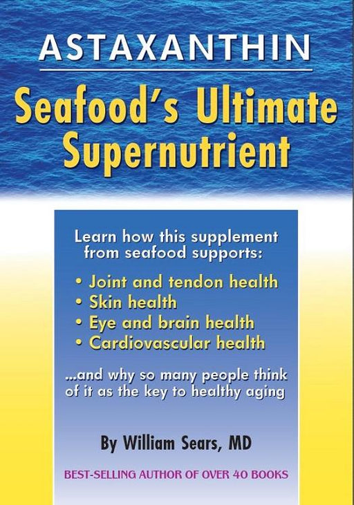 Astaxanthin Seafood's Ultimate Supernutrient