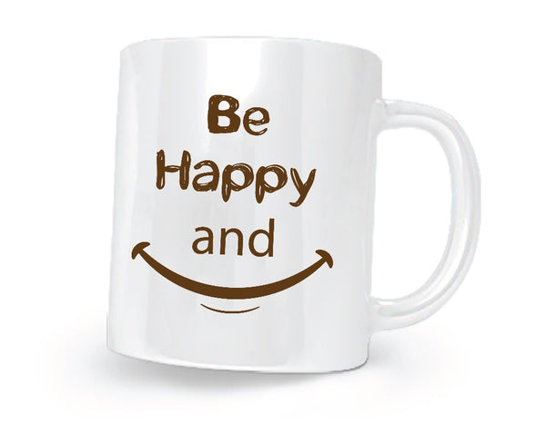 Be Happy Printed Coffee Mug - White/Brown - 11 oz