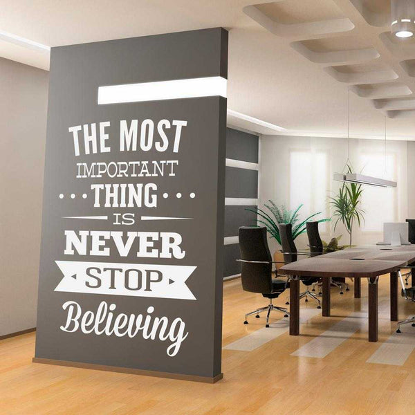 Never Stop Believing Office Wall Decal