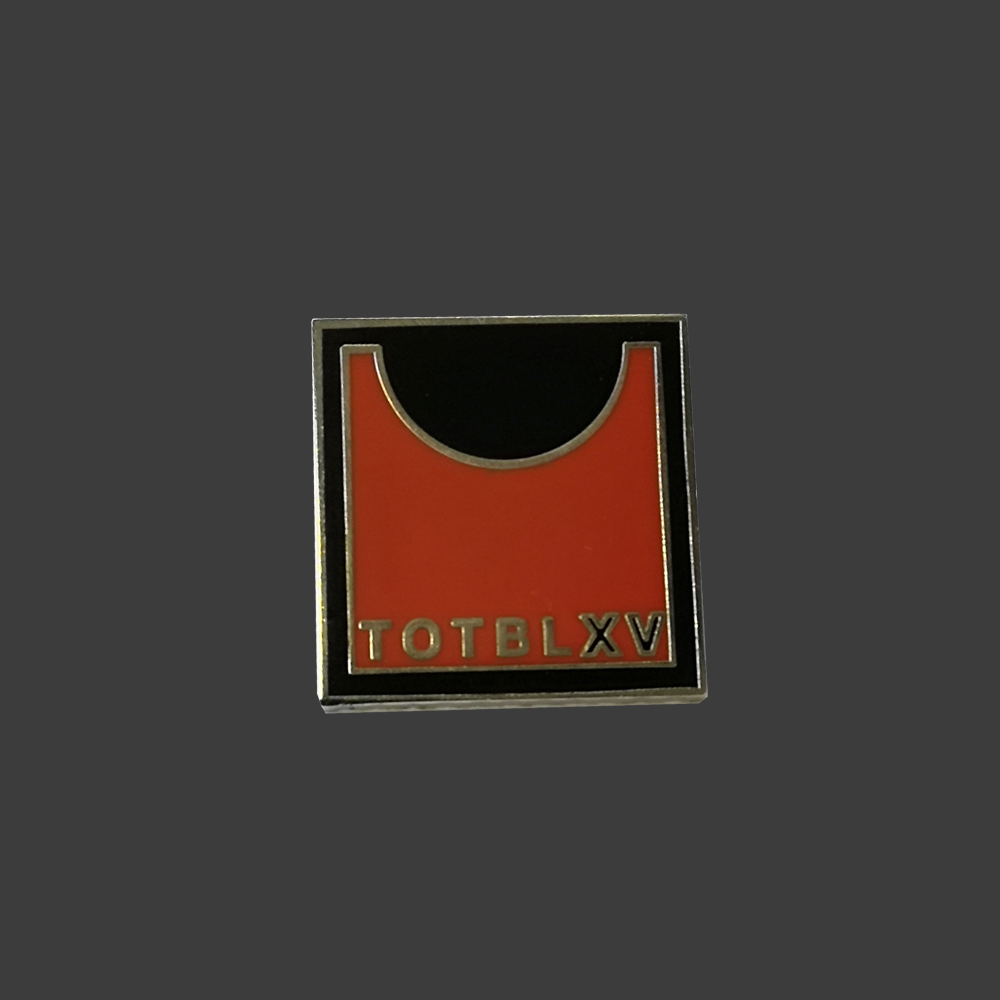 TOTBLXV Pin Badge