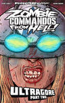 Zombie Commandos From Hell! Book 7: Ultragore Part Two - Digital Download