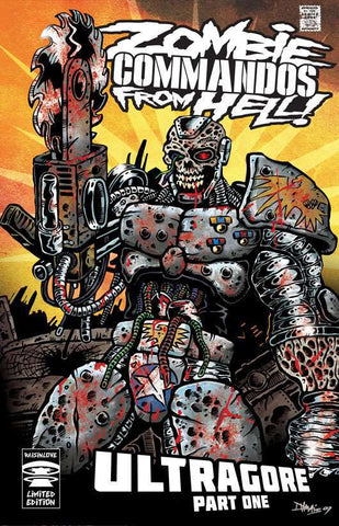 Zombie Commandos From Hell! Book 6: Ultragore Part One