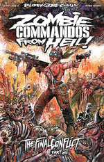 Zombie Commandos From Hell! Book 8: The Final Conflict Part One