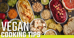 Vegan Cooking Tips