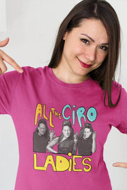 Camiseta All the Ciro Ladies