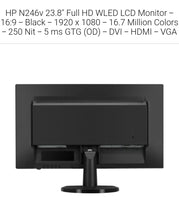 "Load image into Gallery viewer, HP N246v 23.8"" Full HD WLED LCD Monitor - 16:9 - Black - 1920 x 1080 - 16.7 Million Colors - 250 cd/m² - 5 ms GTG (OD) - DVI - HDMI - VGA"