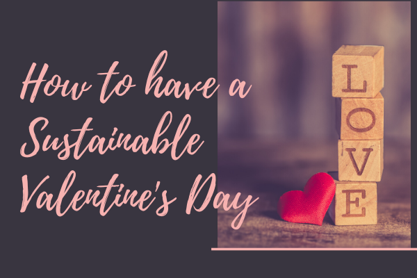 sustainable Valentine's day