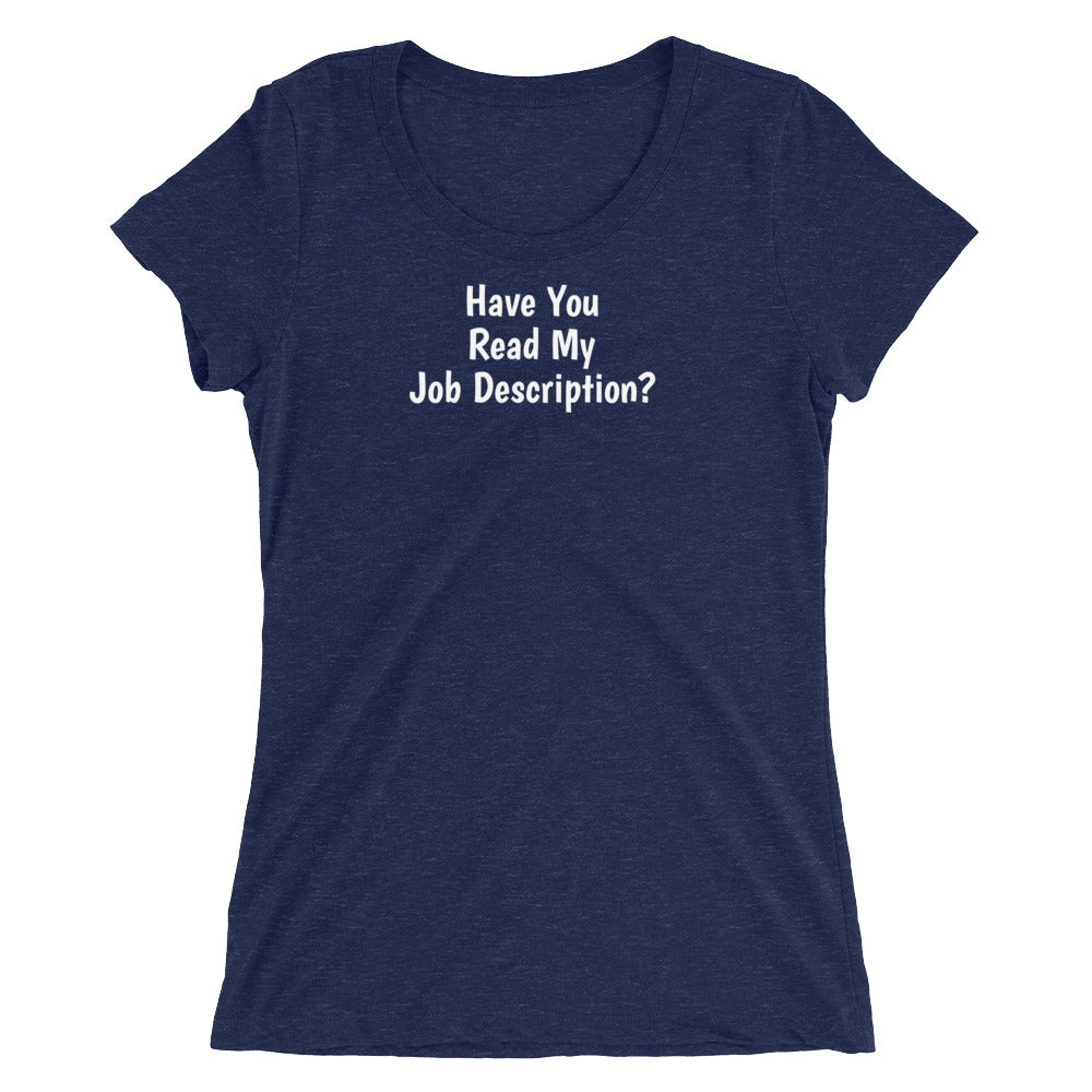 Have you read my Job Description Fitted T Shirt