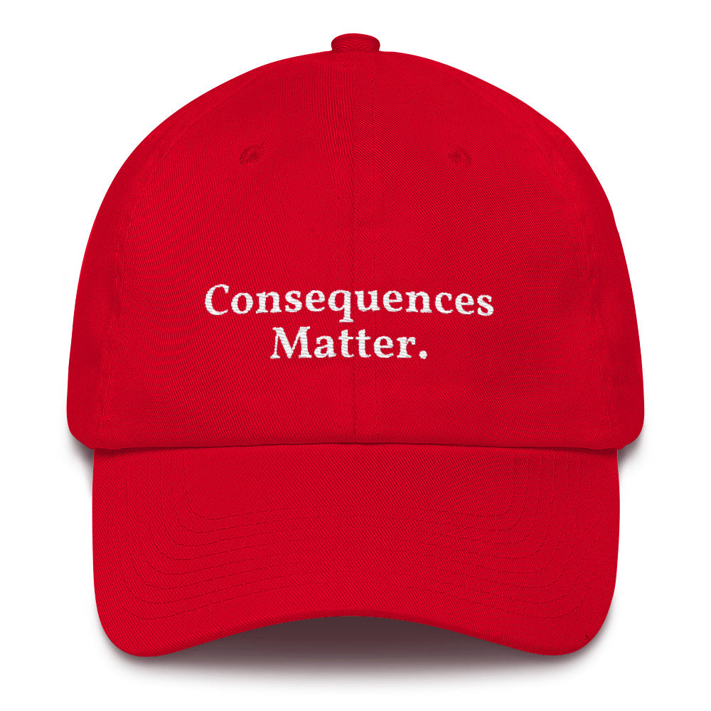 Consequences Matter Cap Red