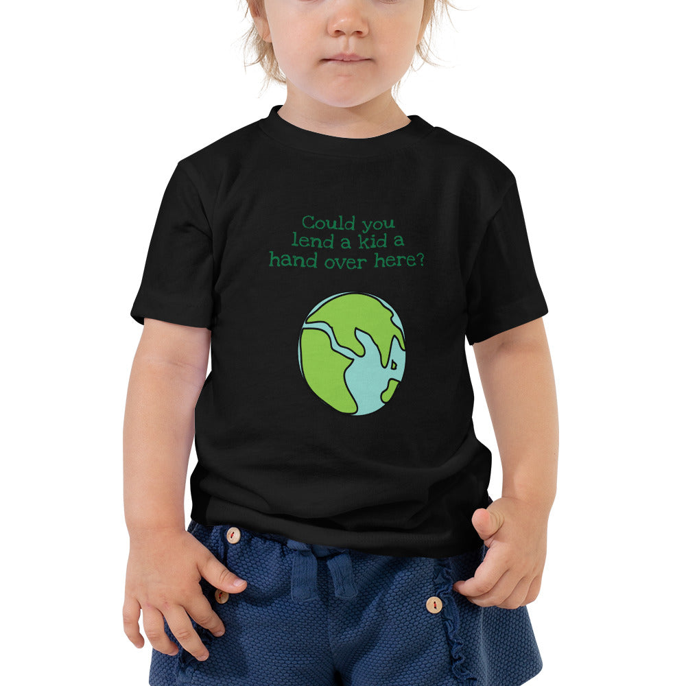 Could you lend a kid a hand over here? Toddler Short Sleeve Tee