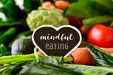Improve Your Health With Mindful Eating