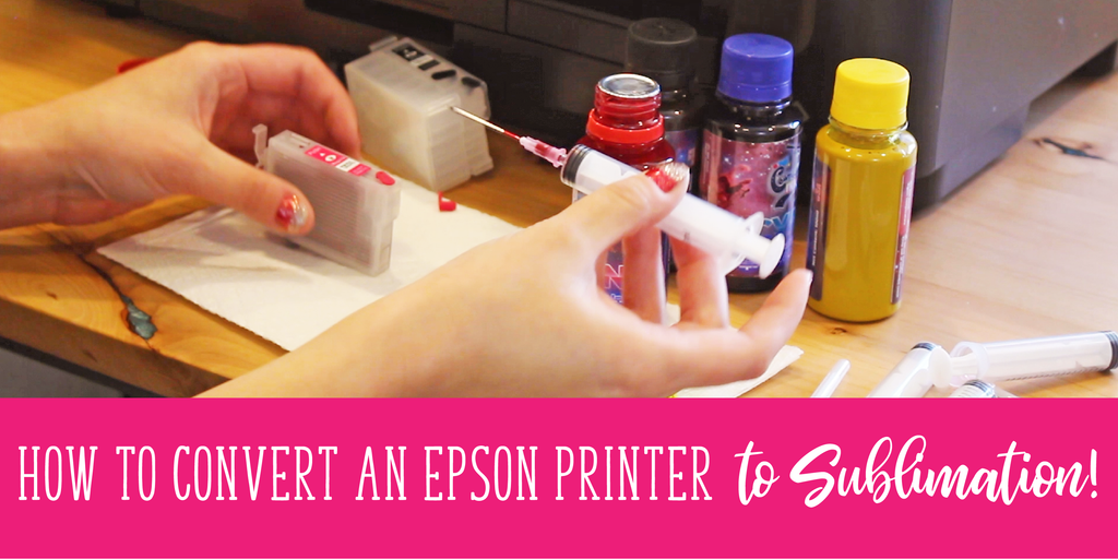 How to Convert an Epson Printer to Sublimation (with videos!)