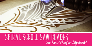 Spiral Scroll Saw Blades: See How They're Different (with video!)