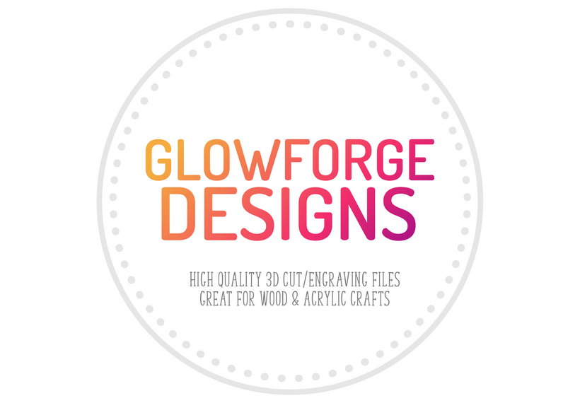 Glowforge Designs