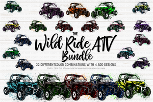 The Wild Ride ATV Bundle - Sublimation/Printable Design