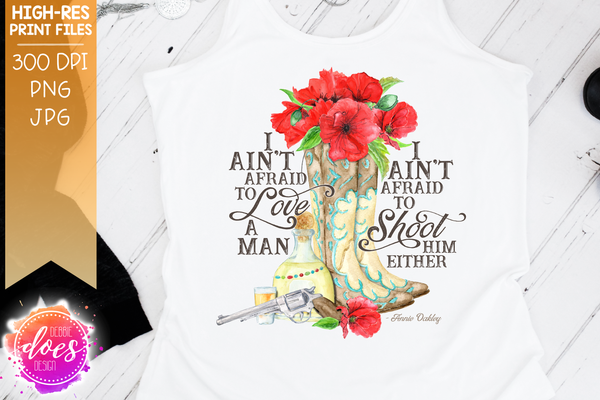 Ain't Afraid to Shoot (Poppies) - Printable/Sublimation File