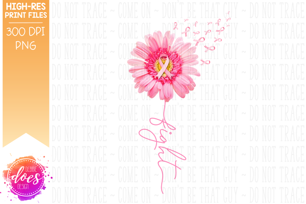 Pink Awareness Daisy - Fight - Printable/Sublimation File
