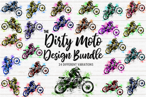 The Dirty Moto Bundle - 24 Colors Included! - Sublimation/Printable Design