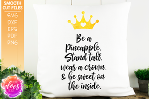 Be A Pineapple - SVG File