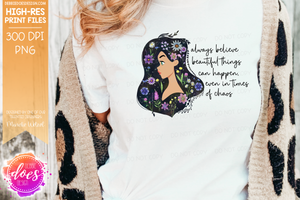 Beautiful Things Can Happen - Printable/Sublimation Files