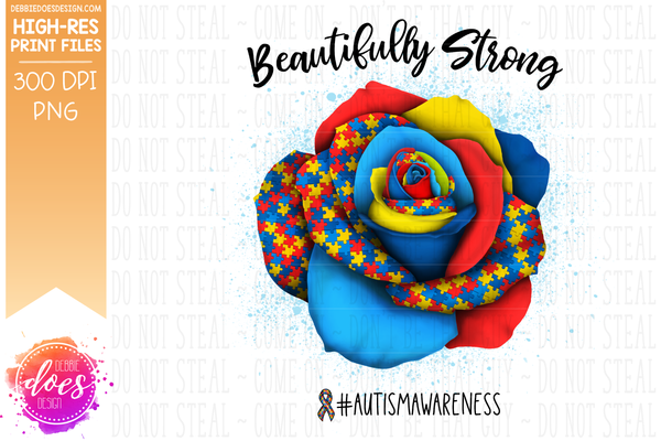 Beautifully Strong - Autism Rose - Sublimation/Printable Design